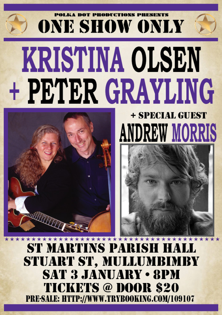 Kristina Olsen Poster 723x1024 Kristina Olsen (USA) with Peter Grayling @ Mullumbimby January 3